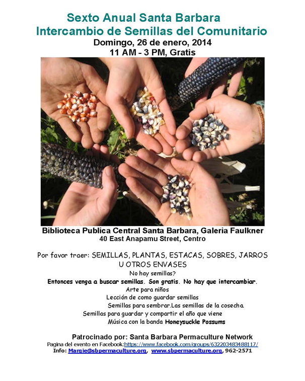 The 6th Annual Santa Barbara Community Seed Swap Spanish Poster